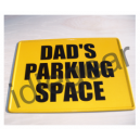 Metal Dads Parking Space Sign