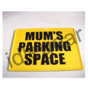 Metal Sign Mums parking Space